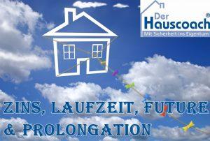 Zins und Laufzeit bei der Immobilienfinanzierung